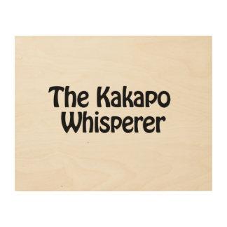 the kakapo whisperer wood canvases
