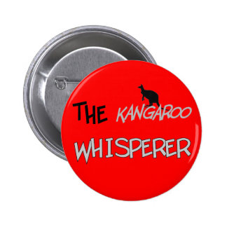 The Kangaroo Whisperer T-Shirts and Gifts Pinback Buttons