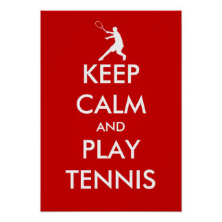 The Keep calm and play tennis poster Customized