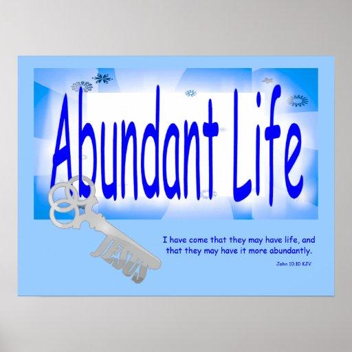 The Key to Abundant Life v2 (John 10:10) Posters
