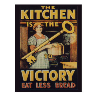 The Key to Victory Eat less bread Post Cards