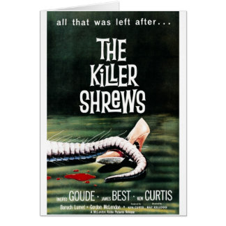 """The Killer Shrews"" Card"