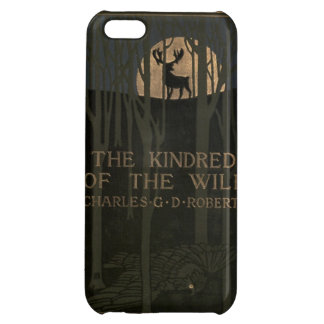 The kindred of the wild a book of animal life 1902 iPhone 5C cases