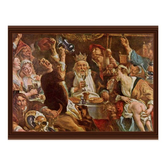 The King Drinks By Jordaens Jacob (Best Quality) Postcard