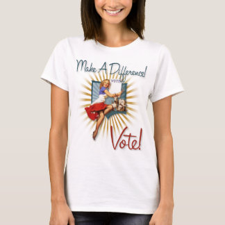 The Kitsch Bitsch : Make A Difference-Vote! T-Shirt