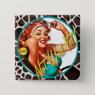 The Kitsch Bitsch : Not Wed Yet! 15 Cm Square Badge
