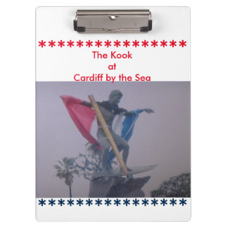 The Kook at Cardiff by the Sea Tribute Clip Board Clipboard