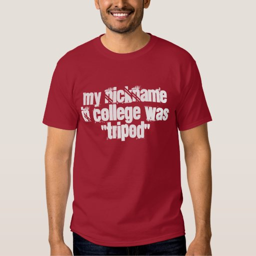 The Ladies call me Tripod T-shirts