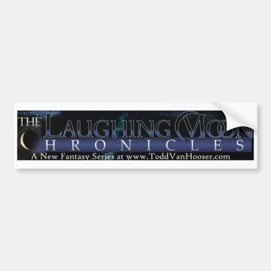The Laughing Moon Chronicles Bumper Sticker