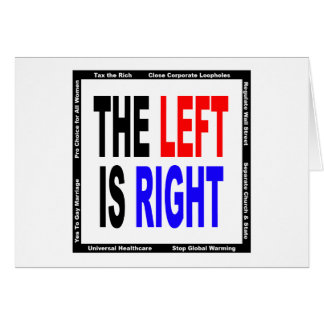 The Left is Right Greeting Card