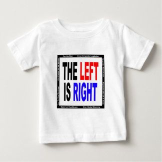 The Left is Right T Shirts