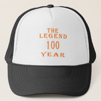 The Legend 100 Year Trucker Hat