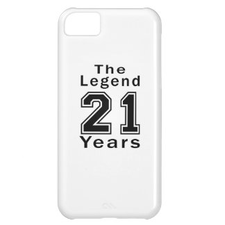 The Legend 21 Years Birthday Gifts iPhone 5C Covers