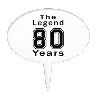 The Legend 80 Years Birthday Gifts Cake Topper