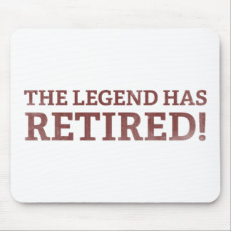 The Legend Has Retired Mouse Mat