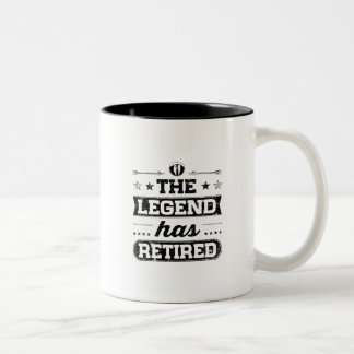 The Legend Has Retired Two-Tone Coffee Mug