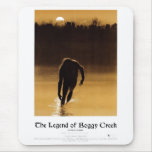 """""""The Legend of Boggy Creek"""" Mousepad"""