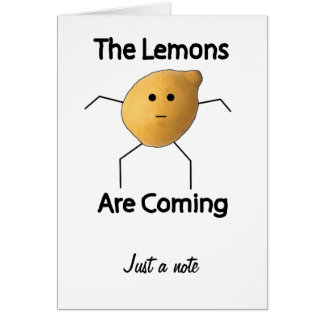 The Lemons are Coming! Card