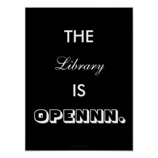 The LIBRARY Is open - poster
