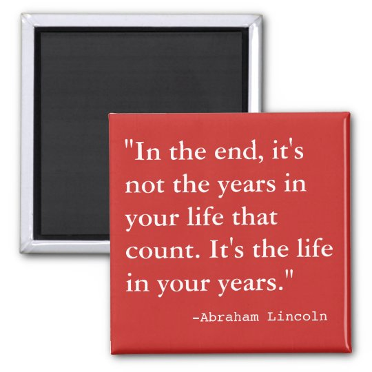 The  Life in Your Years Magnet