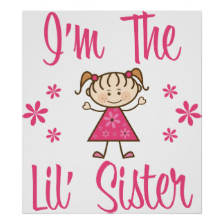 The Lil Sister Posters