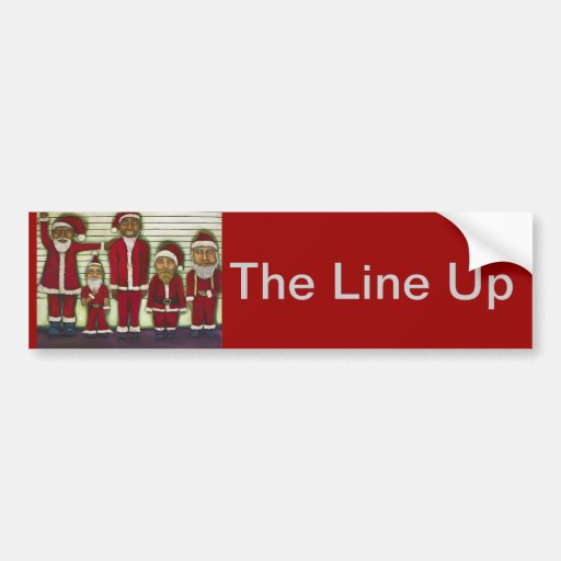 The Line Up Bumper Stickers