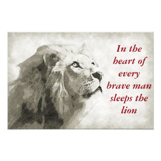 The Lion Sleeps in the Heart of Every Brave Man Photo Print