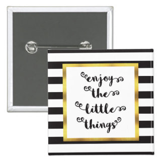 The Little Things Quote 15 Cm Square Badge