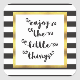 The Little Things Quote Square Sticker