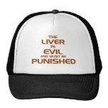 The liver is evil mesh hat