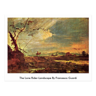 The Lone Rider-Landscape By Francesco Guardi Postcard