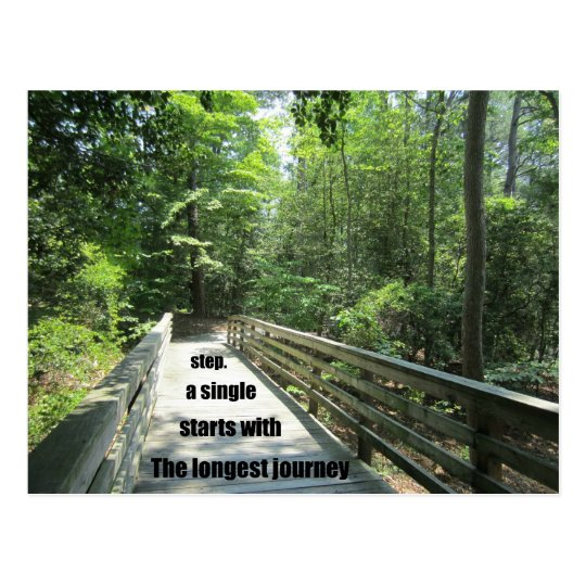 The longest journey starts with a single step. postcard