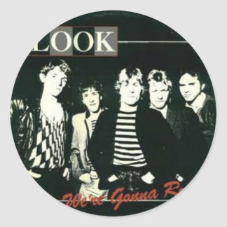 The Look - We're Gonna Rock Tour -  1981 Round Sticker