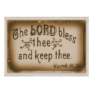 The Lord Blees Thee and Keep Thee Posters