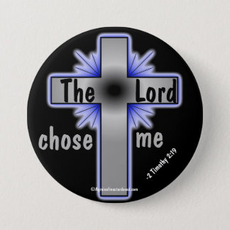 The Lord Chose Me Christian 7.5 Cm Round Badge