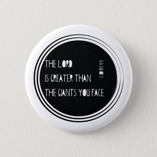 The Lord is Greater than... 6 Cm Round Badge