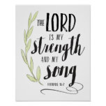 The Lord is My Strength and My Song Print