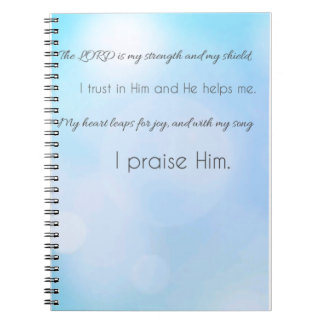 The Lord is My Strength & My Shield Notebooks