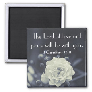 The Lord of love and peace bible verse Magnet