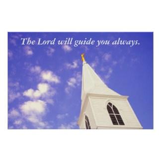 The Lord will guide you always. Poster