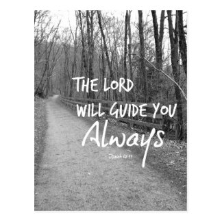 The Lord will guide you bible verse Postcard