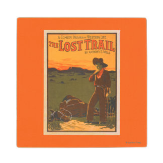 The Lost Trail - Comedy Drama Western Life Wood Coaster
