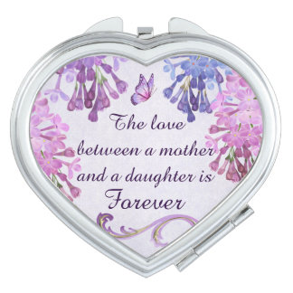 The love between a mother and daughter is forever makeup mirror