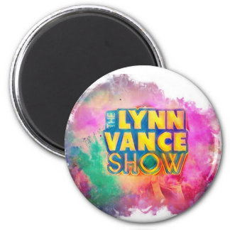 The Lynn Vance Show round magnet multi-colored