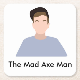 The Mad Axe Man drink coaster