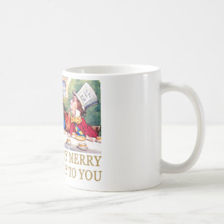THE MAD HATTER WISHES ALICE A MERRY UNBIRTHDAY! BASIC WHITE MUG
