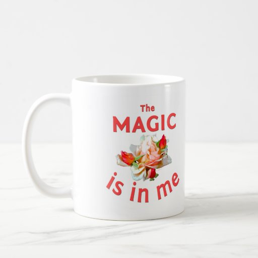The Magic is in Me Cup - Coral Mugs
