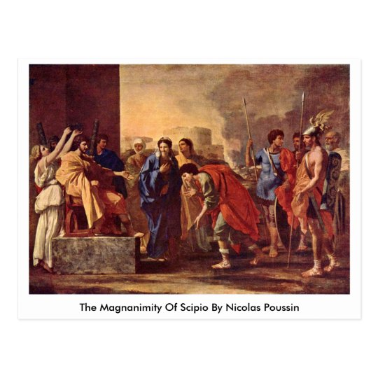 The Magnanimity Of Scipio By Nicolas Poussin Postcard