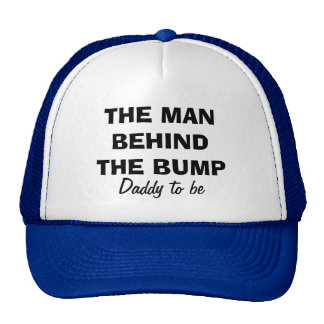 The man behind the bump | Funny hat for dad to be