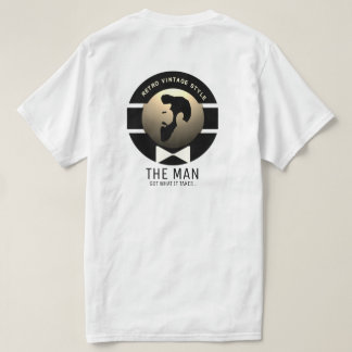THE MAN (GOLD GOT WHAT IT TAKES T-Shirt